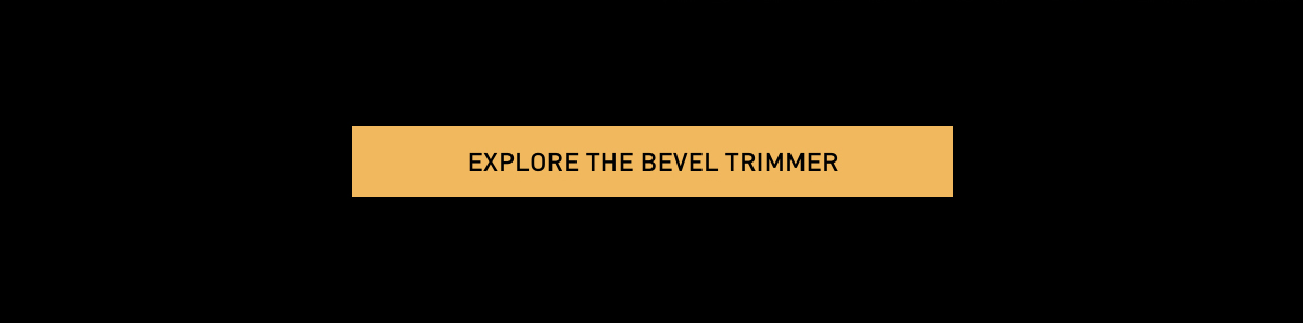 Explore The Bevel Trimmer