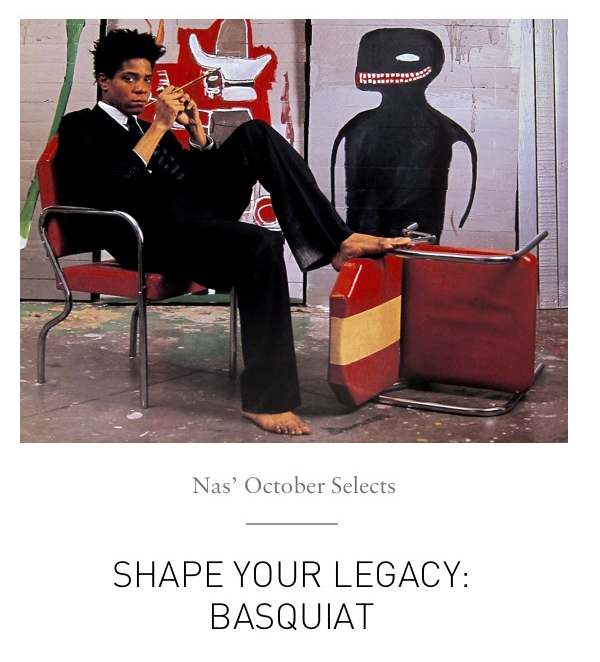 SHAPE YOUR LEGACY: BASQUIAT