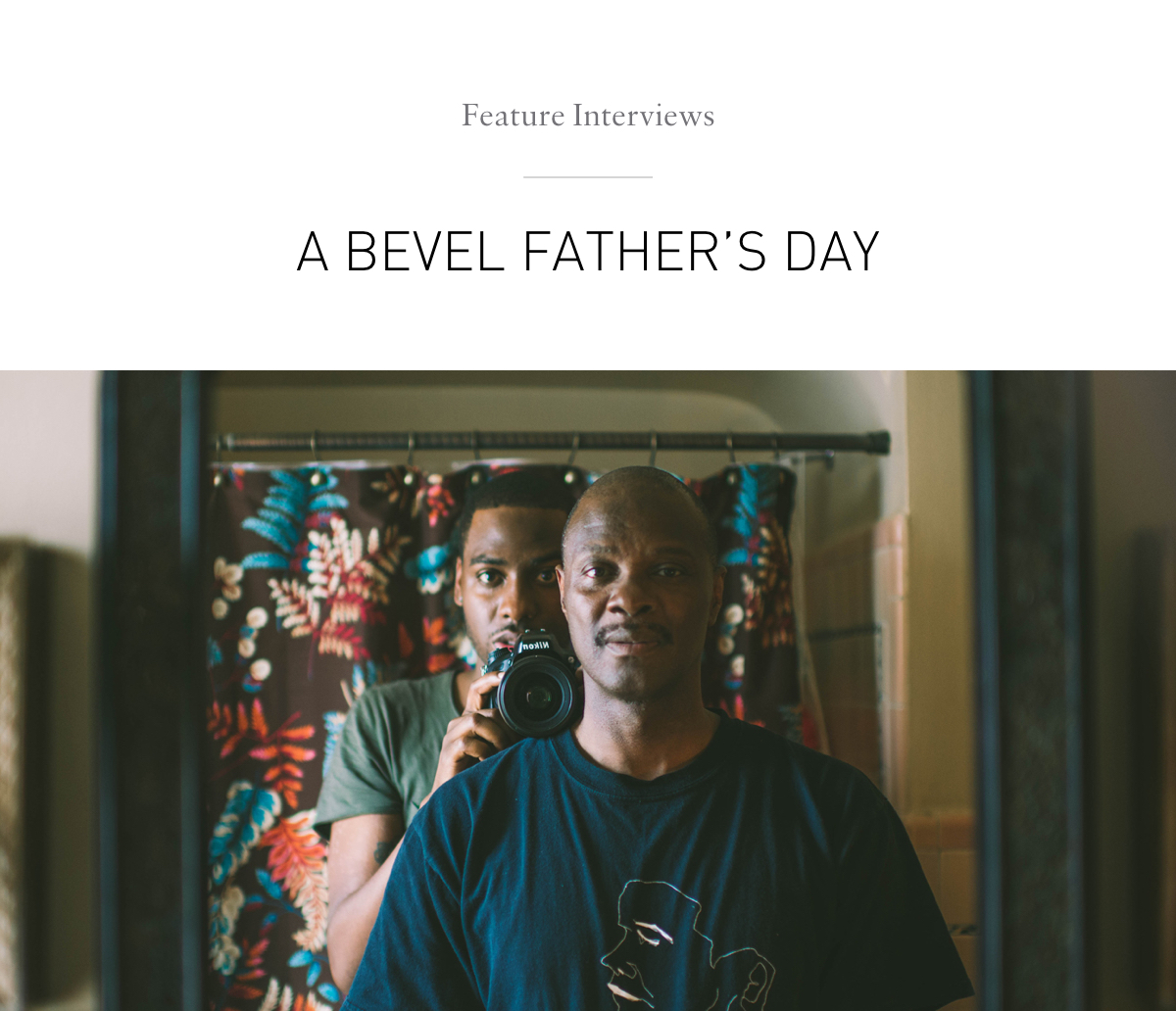 A Bevel Father's Day