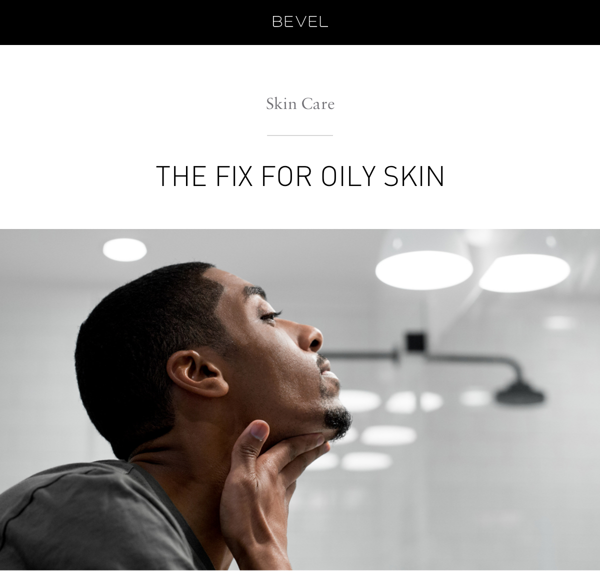 Skin Care: The Fix For Oily Skin