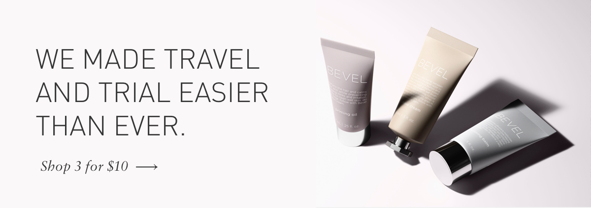 Shop Bevel Minis for only $10