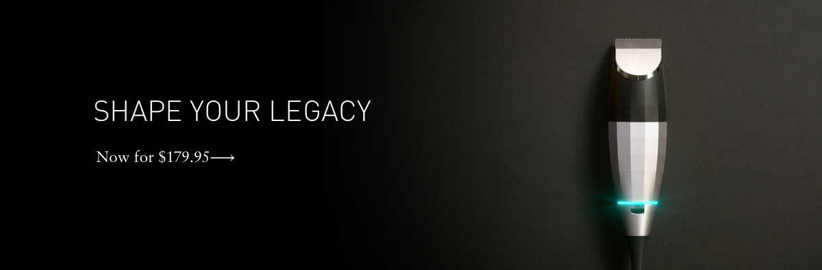 Shape your legacy