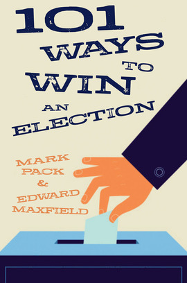 101 Ways To Win An Election: book cover