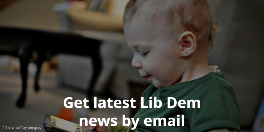 Get latest Lib Dem news by email