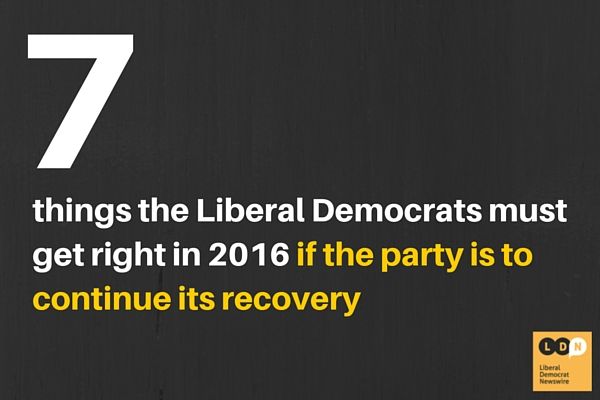7 things the Lib Dems must get right in 2016