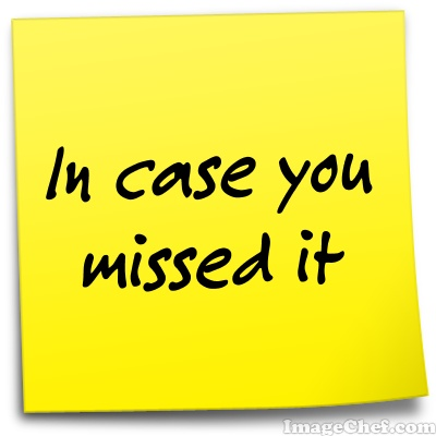 Post-it note saying 'In case you missed it'