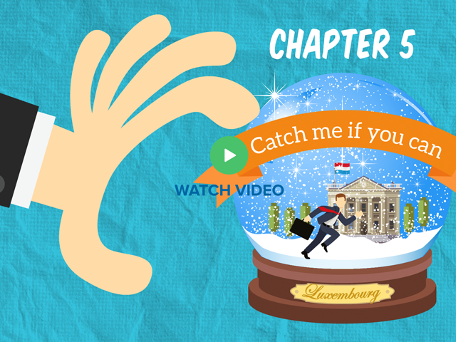 Chapter 5: Catch me if you can