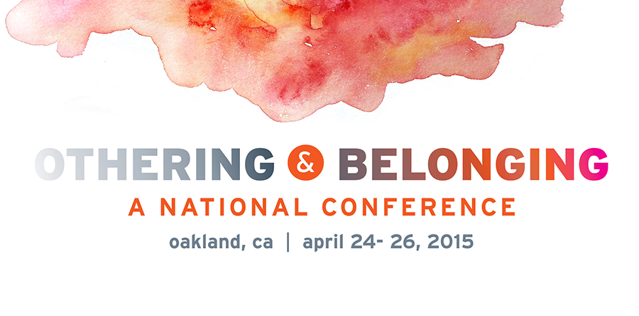 Othering & Belonging: A National Conference