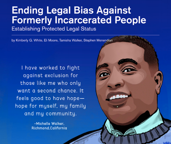 """Cover image showing smiling face of African American person with title """"Ending Legal Bias Against Formerly Incarcerated People"""""""