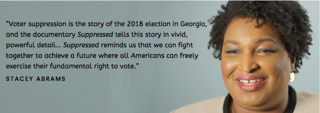 """Image showing headshot of Stacey Abrams with embedded quote """" Voter suppression is the story of the 2018 election in Georgia"""""""