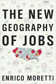 """Cover of """"The New Geography of Jobs by Enrico Moretti"""