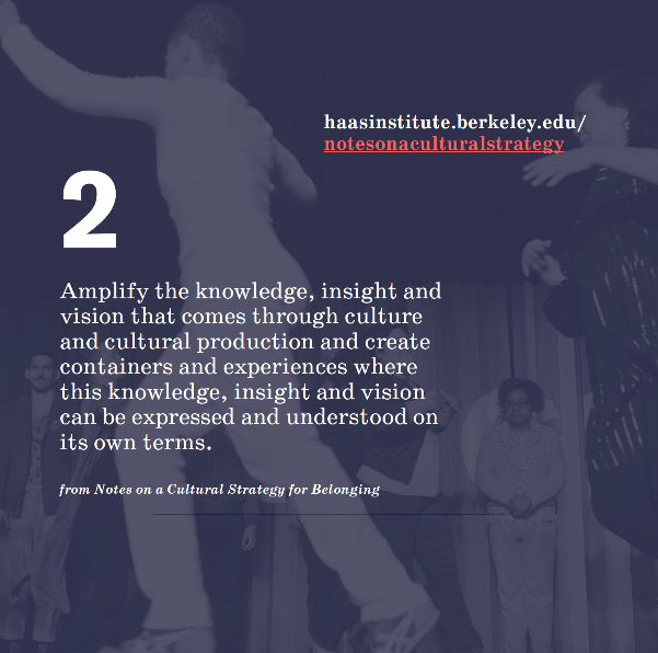 Graphic with purple background that reads: 2- Amplify the knowledge, insight and vision that comes through culture and cultural production and create containers and experiences where this knowledge, insight and vision can be expressed and understood on it