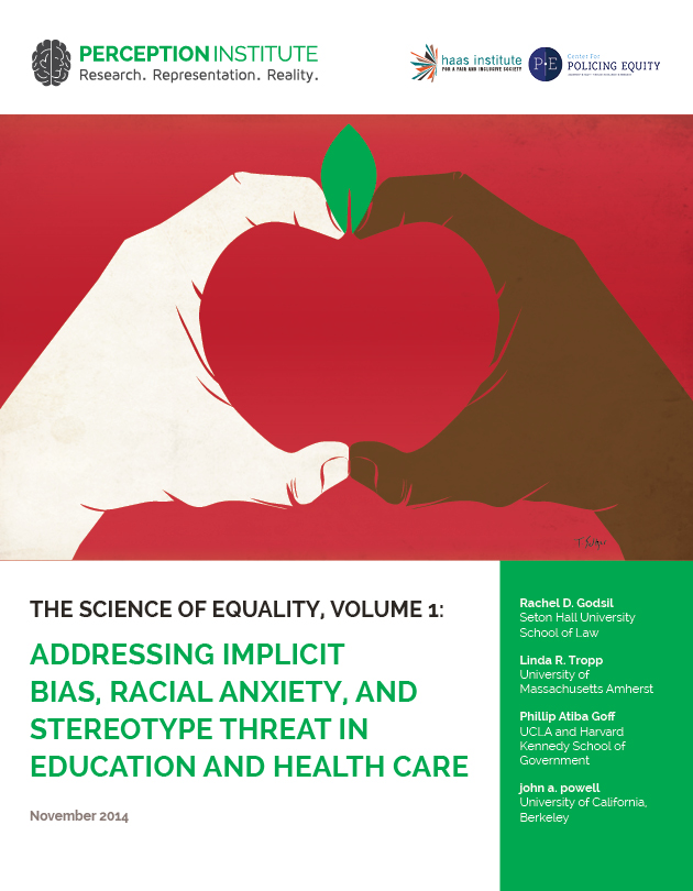 The Science of Inequality: Addressing Implicit Bias, Racial Anxiety, and Stereotype Threat in Education and Health Care