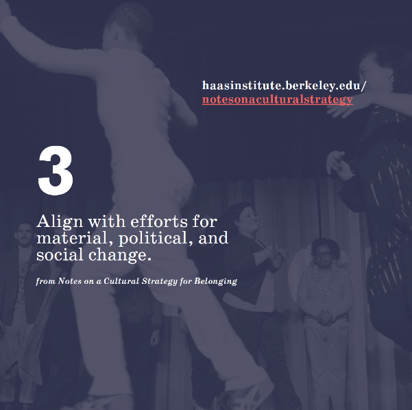 Graphic with purple background that reads: 3: Align with efforts for material, political, and social change