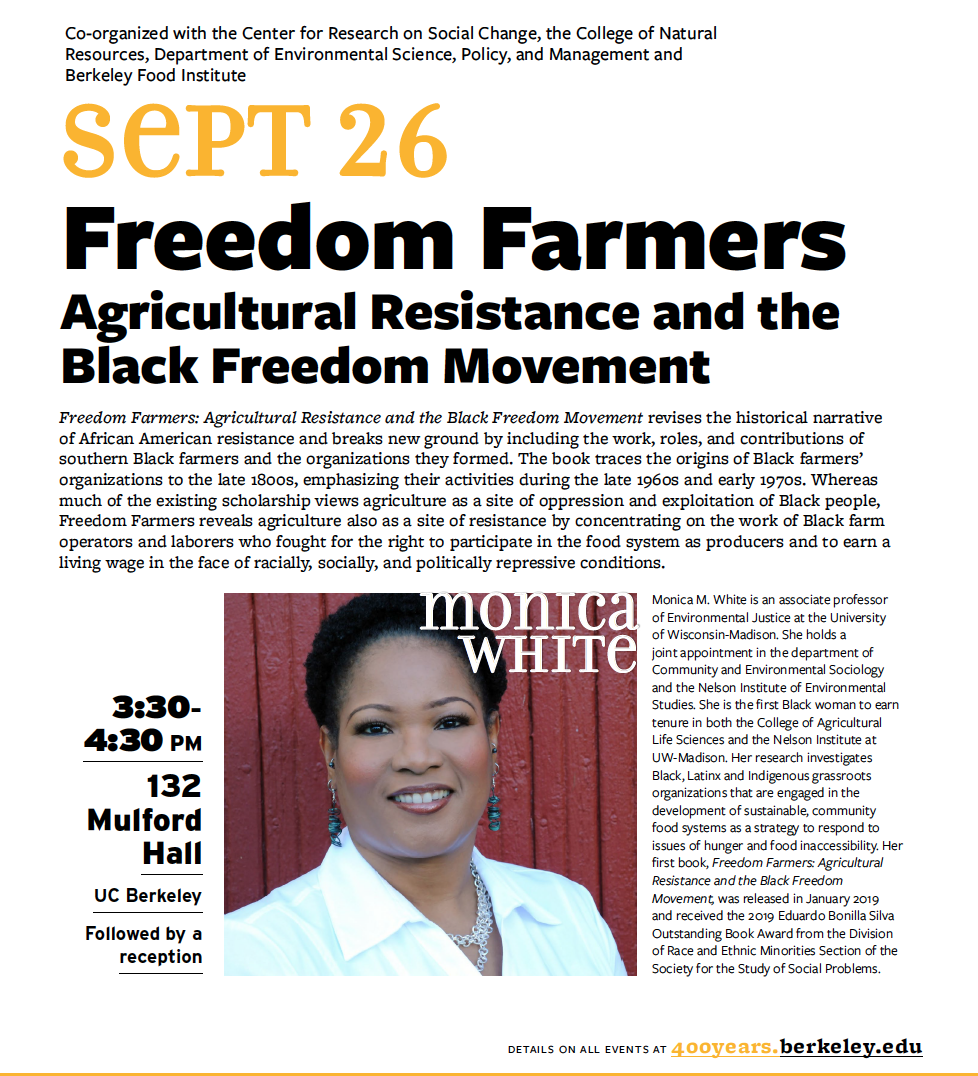 Poster for Freedom Farmers Sept 26 event with scholar Monica White: 3:30-4:40 PM in 132 Mulford Hall