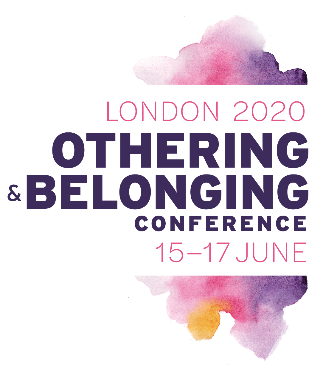 """Color watercolor logo with words that read """"London 2020: Othering & Belonging Conference"""" 15-17 June"""