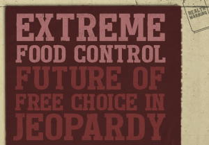 EXTREME FOOD CONTROL – FUTURE OF UK'S FREE CHOICE IN JEOPARDY