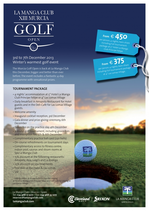 Less than a month to go before the Murcia Golf Open tees off at La Manga Club!   Special Offer - This week only!  Book before 18th November and benefit from:  - 10% off when you stay at 5* Hotel La Manga Club Príncipe Felipe.  - 30% off at 4* Las Lomas Village