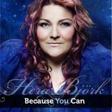 Hera Björk – Because You Can
