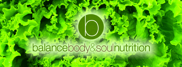 Balance Body and Soul Nutrition