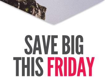 SAVE BIG THIS FRIDAY