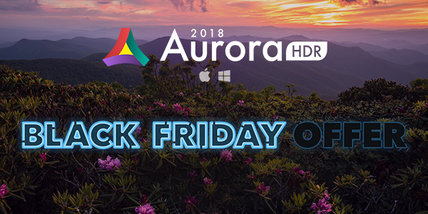 Aurora HDR 2018 Black Friday Sale