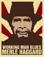 "Image of Merle Haggard, ""Working Man Blues."""