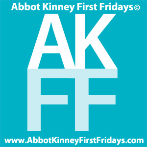 Abbot Kinney First Fridays, Made in Venice CA since 2008