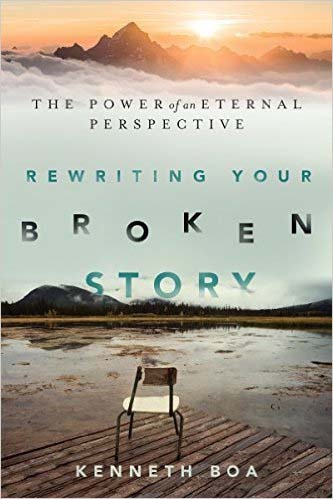 Rewriting  your Broken Story, new book from Ken Boa