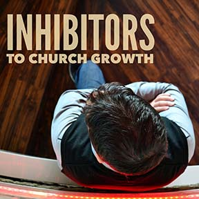 Inhibitors to Church Growth