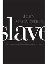 """Slave"" by John MacArthur"
