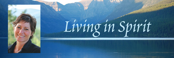 Living in Spirit Newsletter