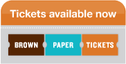 """Buy Tickets at our partner site """"Brown Paper Tickets""""!"""