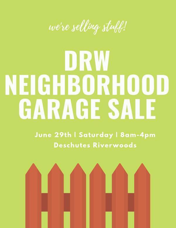 Deschutes River Woods Neighborhood Garage Sale on June 29th