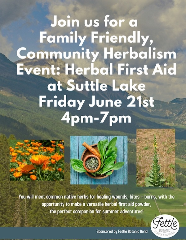 Fettle Botanic Bend Community Herbalism Event at Suttle Lake on June 21st