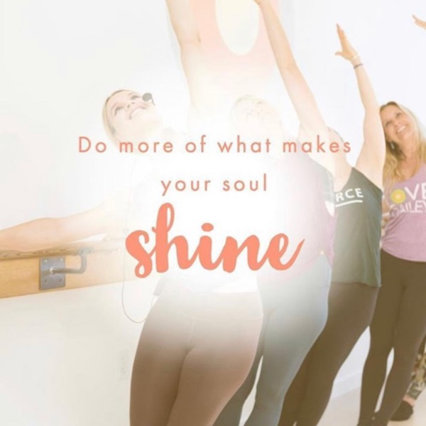 "Women stretching at the barre with smiles and ""Do more of what makes your soul shine"" wording in a burst of light."