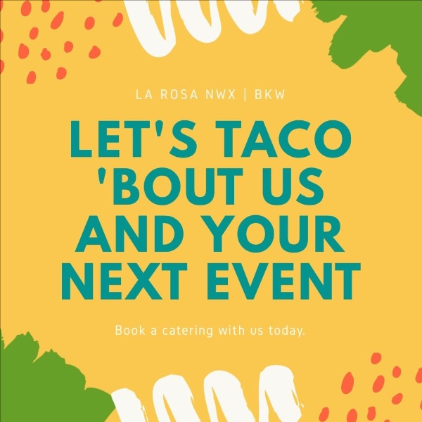 La Rosa's Let's Taco 'Bout Us and Your Next Event photo.
