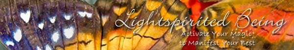 Lightspirited Being :: Activate Your Magic to Manifest Your Best