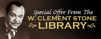 Special Offer from the W. Clement Stone Library