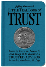 Jeffrey Gitomer's Little Teal Book of Trust
