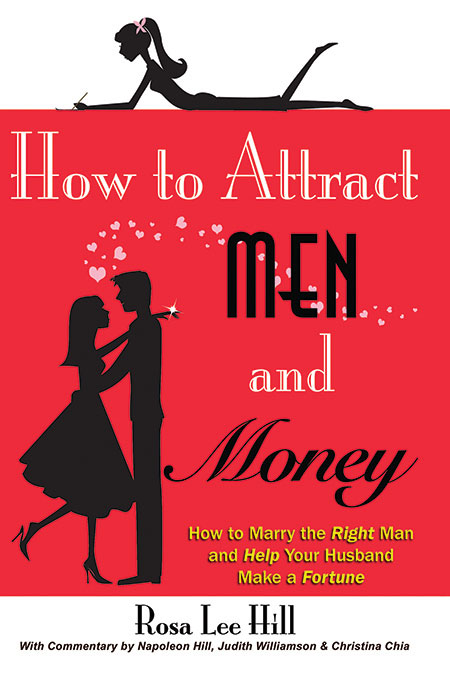 How to Attract Men & Money, by Rosa Lee Hill