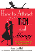 How to Attract Men and Money
