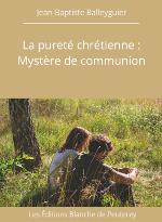 la pureté chrétienne - ebook