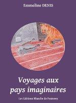 Voyages aux pays imaginaires