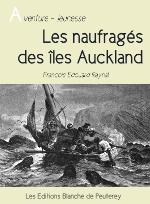 les naufragés des iles Auckland