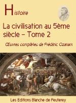 La civilisatin au 5ème siècle