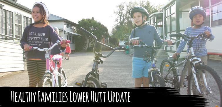 Healthy Families Lower Hutt Update
