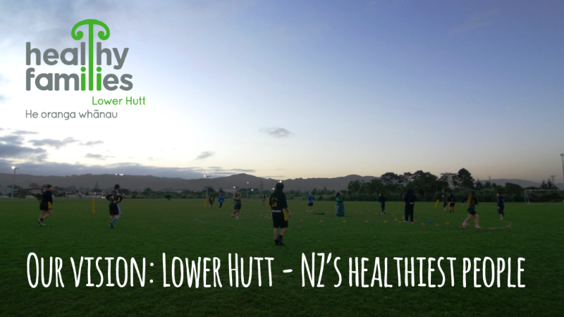 Our vision: Lower Hutt - NZ's healthiest people