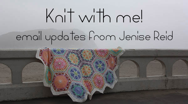knit with me!  email updates from Jenise Reid