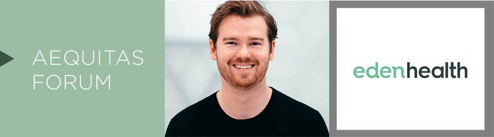 An Interview with Matt McCambridge, Co-Founder & CEO of Eden Health
